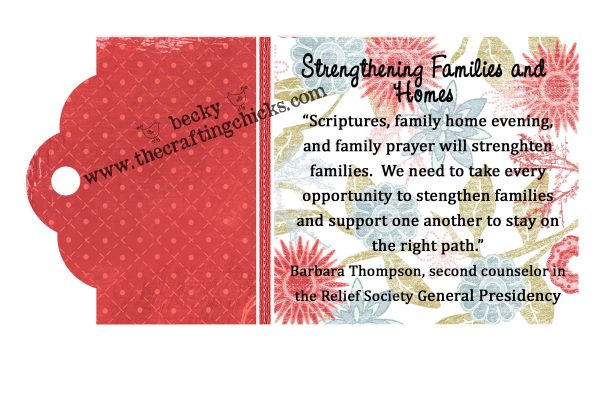 July 2010 Visiting Teaching Quote Tag on Strengthening Home and Family