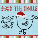 Deck the Halls w/ The Crafting chicks