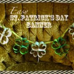 **Easy** St. Patrick's Day Banner :)
