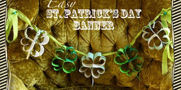 **Easy** St. Patrick's Day Banner :)