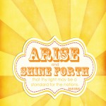 Arise and Shine Forth {2012 LDS Young Women Free Printable}