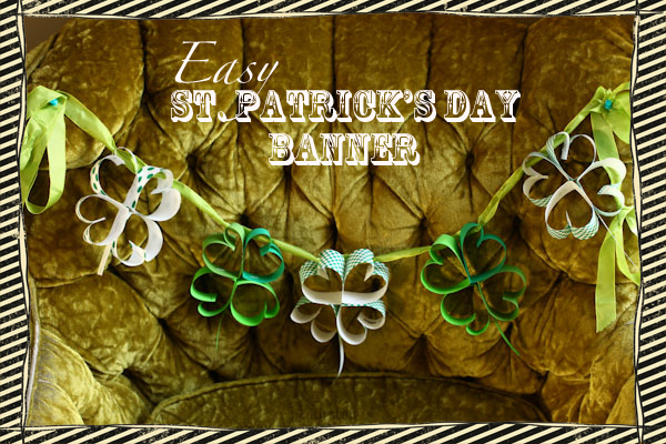 Easy St. Patrick's Day Banner