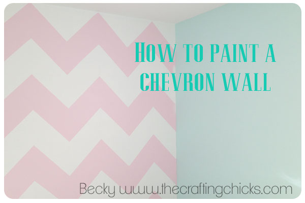 How to Paint a Chevron Wall - The Crafting Chicks