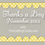 Gratitude Challenge With The Crafting Chicks! Thanks A Day