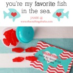 {Valentine…You're my favorite fish in the sea!}