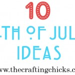 {Ten 4th of July Ideas}