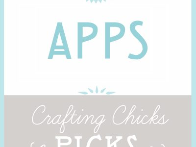 Chicks Picks: Apps
