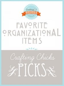 Chick Picks: Favorite Organizational Items