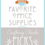 Chicks Picks: Office Supplies