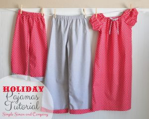holiday pajamas tutorial--simplesimonandcompany