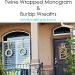 Twine Monogram & Burlap Wreaths (Porch Decor)