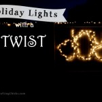 Holiday Lights with a Twist