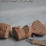 Grandma's Homemade Fudge–The BEST!