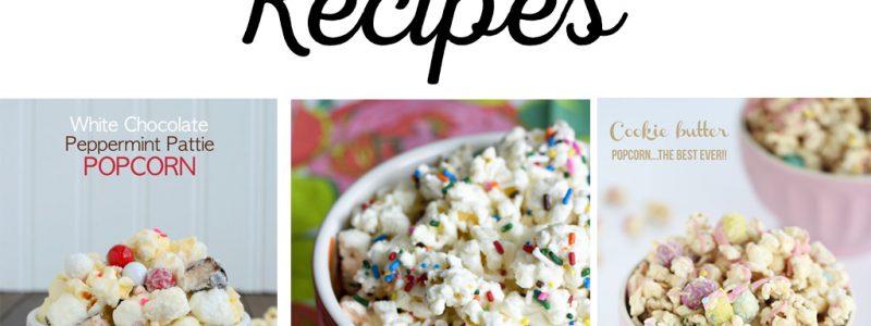 30 YUMMY Popcorn Recipes