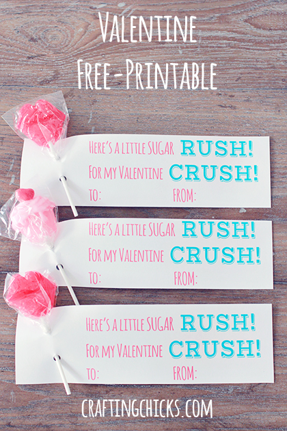 Sugar Rush for my Valentine Crush *Free Printable - The