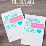"Let's ""STICK"" Together *Free Valentine Printable"