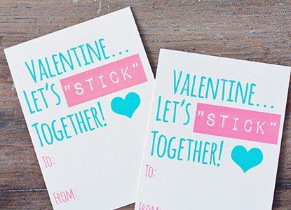 """Let's """"STICK"""" Together *Free Valentine Printable"""
