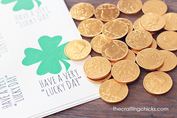 St. Patrick's Day Printable - Lucky Coin Gift Idea - Have a very Lucky Day!