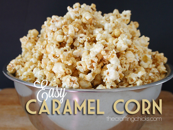 Easy Caramel Corn