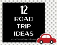 12 Road Trip Ideas