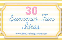 30 Summer Fun Ideas