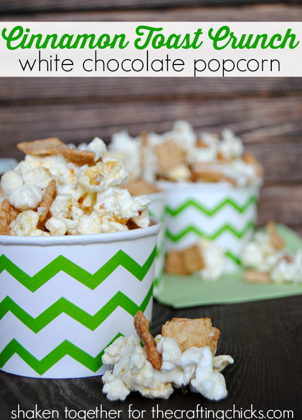 Super fun sweet and salty Summer snack: Cinnamon Toast Crunch white chocolate popcorn