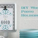 DIY Wood Photo Holder