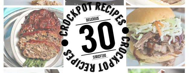30 Delicious Crockpot Recipes