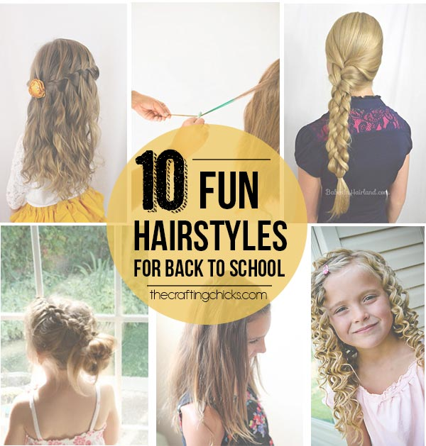 Fun Hair for Back to School - The Crafting Chicks