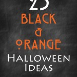 25 Orange and Black Halloween Ideas