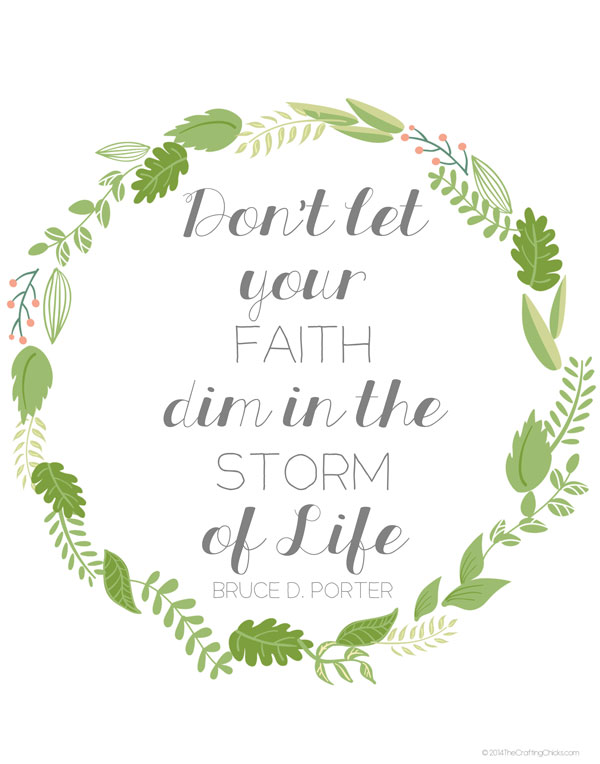 Having Faith in The Storm of Life with a free printable. This printable is one way to add goodness to your day. Print it out and display.