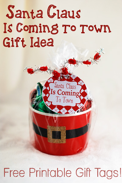Santa Claus is Coming to Town Printable gift idea.