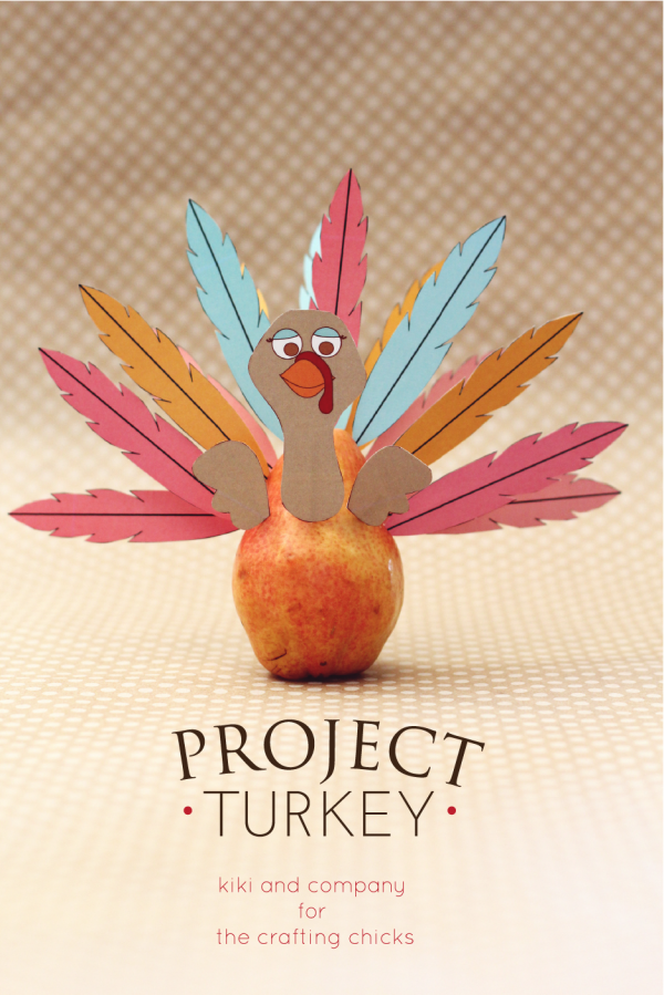 Project Turkey at the crafting chicks. perfect for thanksgiving. #thanksgiving