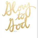 Gold Foil Glory to God Printable