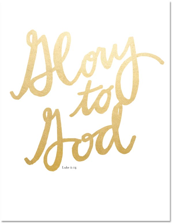 Gold Foil Glory to God Printable - The Crafting Chicks
