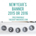 Quick New Year's Banner Free Printable for 2015 & 2016!