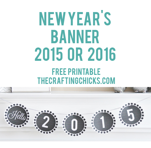 Quick New Year's Eve Party Printables - The Crafting Chicks