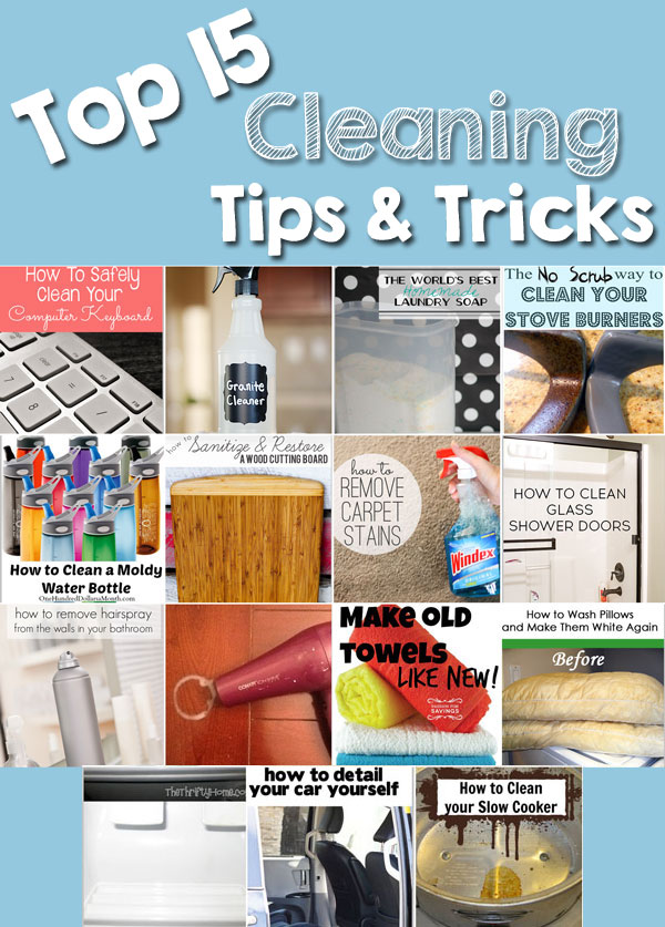 The Top 15 Cleaning Tips Amp Tricks The Crafting Chicks