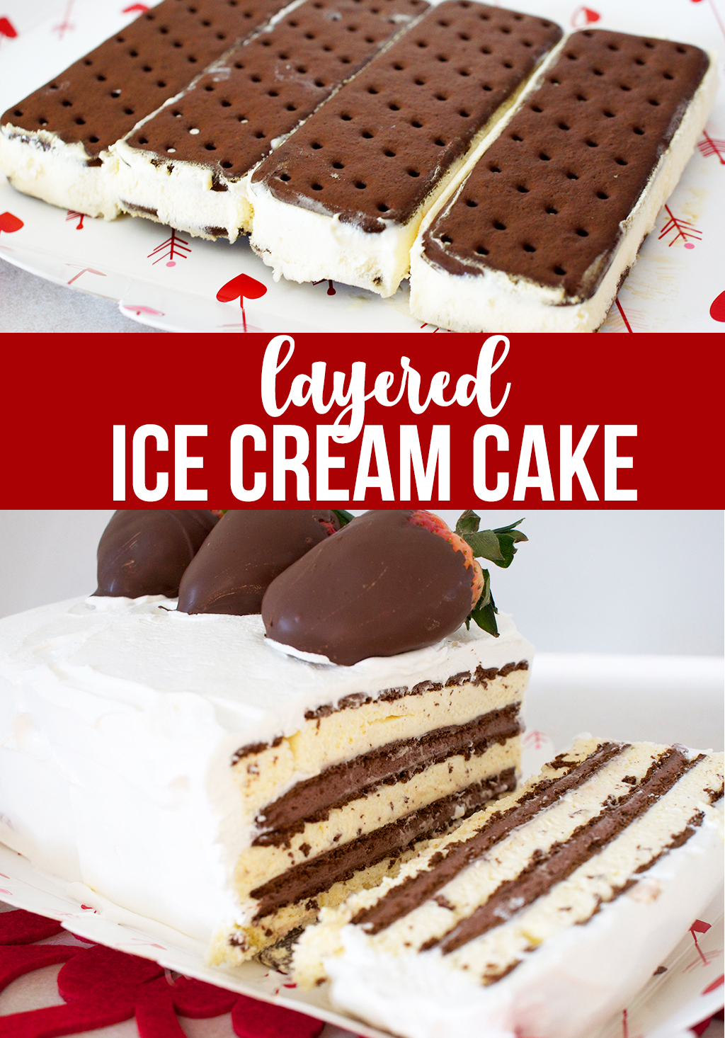Layered Ice Cream Cake with Ice Cream Sandwiches