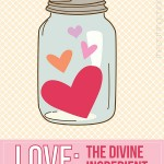 Love: The Main Ingredient Printable