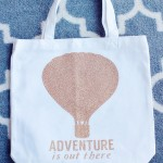 DIY Adventure Quote Tote
