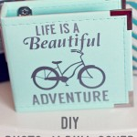DIY  Photo Album Cover *Life is A Beautiful Ride