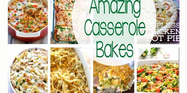 15 Amazing Casserole Bakes