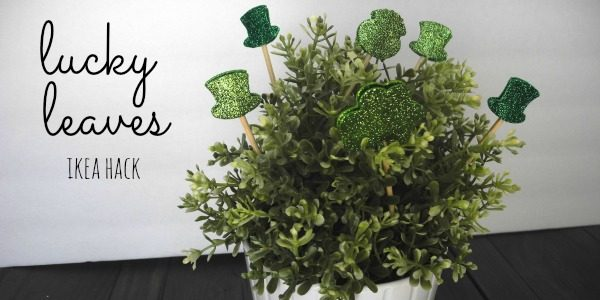 Lucky Leaves St. Paddy's Day Ikea Hack