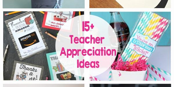 15+ Teacher Appreciation Ideas