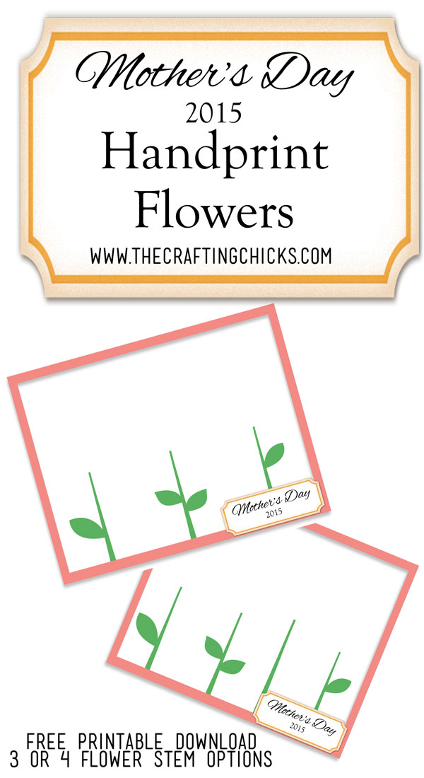 ... is this year s mother s day handprint flower printable for the