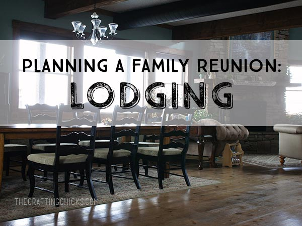 Family Reunion Lodging