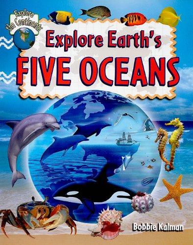 ocean explore the earth's five oceans