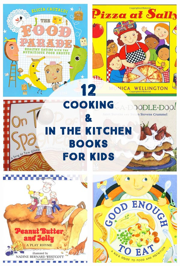 Cooking & In the Kitchen Books for Kids