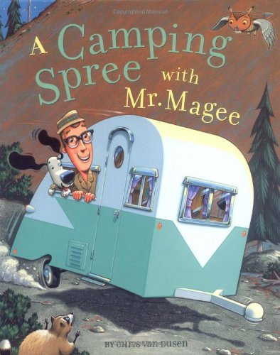 camping a camping spree with mr. magee